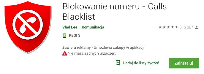 Calls Blacklist - blokowanie numeru