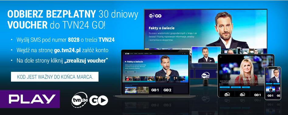 TVN24GO za darmo przez 30 dni. #ZostańWDomu z Play